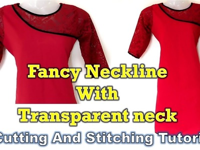 Fancy Neckline Kurti | Transparent Neck | How To Tutorial