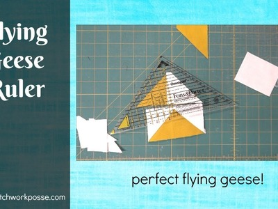 Flying Geese Ruler and How to Use it for perfect flying geese