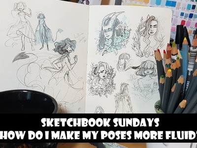 How do i make my poses more fluid?- Sketchbook Sundays