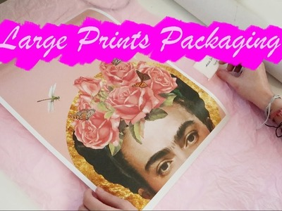 How I Package and Ship my Larger Prints - Selling on Etsy