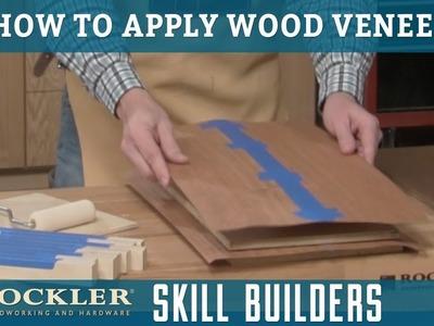 How to Apply Wood Veneer   Rockler Skill Builders