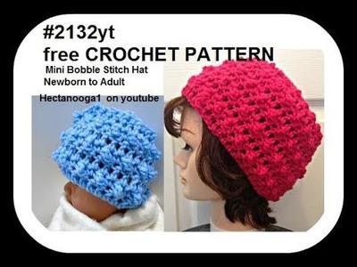 How to crochet a MINI BOBBLE STITCH CROCHET HAT, #2132yt