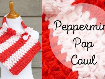 How To Crochet the Peppermint Pop Button Cowl