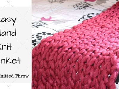 How To Hand Knit A Blanket - Hand Knitted Blanket