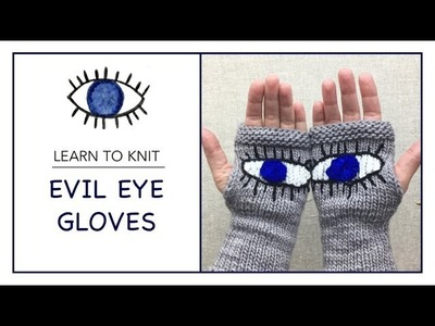 How to knit Evil Eye Gloves