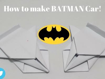 "How to make a ""BATMAN Car"" using Paper | Easy DIY | Dr. CraZy ScieNce"