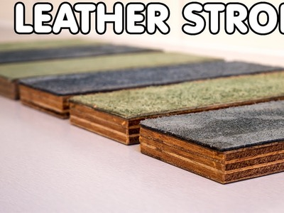 How To Make A Leather Strop - For Honing Your Cutting Edge