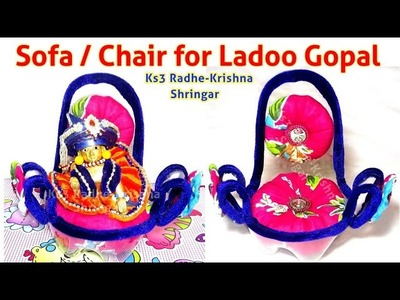 How to make Easy Modren Sofa. Chair for Ladoo Gopal. Bal Gopal step by step tutorial in hindi