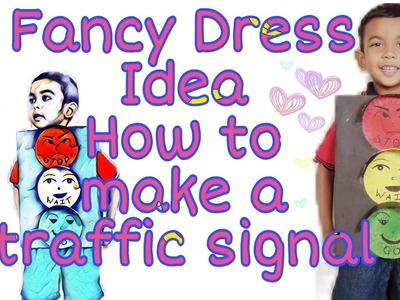 How to make traffic signal | Fancy Dress Idea