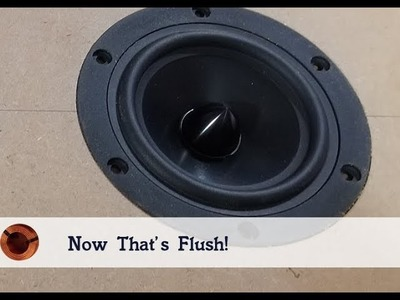 How to Perfectly Flush mount a Speaker
