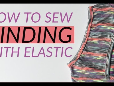 How to Sew Binding With Elastic