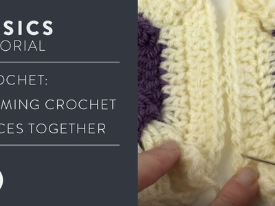 Learn it | Crochet:  Seaming Crochet Pieces Together