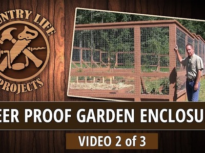 Video 2 of 3 - How To Build a Deer & Bear Proof Garden Fence With Raised Beds - No Digging Required