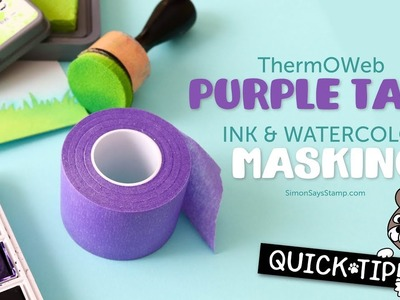 Cardmaking and Papercrafting How to: Masking with ThermOWeb Purple Tape