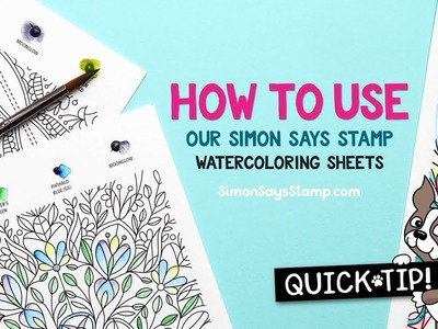 Cardmaking and Papercrafting How To: Simon Says Stamp Watercoloring Sheets
