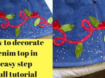 How to convert simple denim top into designer top.how to decorate denim shirt for baby girl 2018