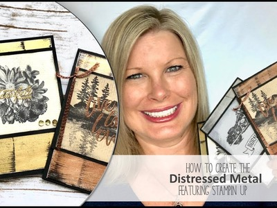 How to create the Distressed Metal Technique featuring the Stampin Up Waterfront Stamp Set