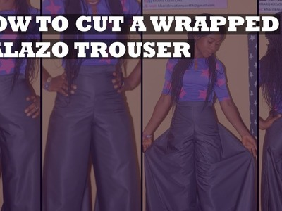 How To Cut A Wrapped Palazo Trouser
