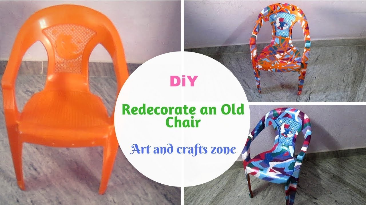 How to Decorate a Plastic Chair || Recycled Old Chair Projects