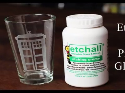 How to Etch a Pint Glass using Etchall - Create a Geeky Glass Featuring a Police Box (e.g. TARDIS)