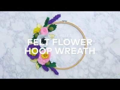 How to Make a Felt Flower Hoop Wreath
