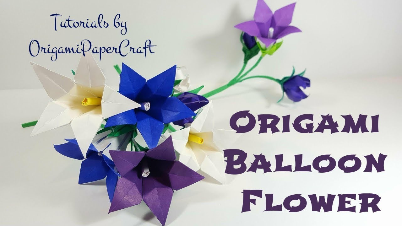 How To Make An Origami BALLOON FLOWER || Tutorial By OrigamiPaperCraft