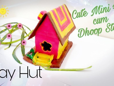 How to make Mini hut with clay || M seal Hut || Dhoop stand Hut style