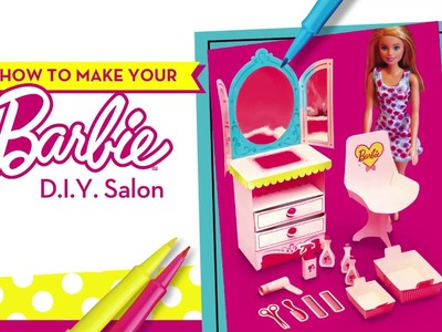 How to make your Barbie D.I.Y. Salon