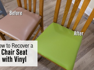 How to Re-cover a Chair Seat with Faux Leather. Vinyl Fabric