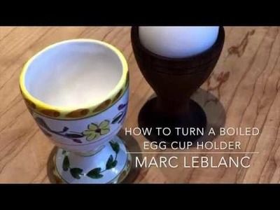 How to Turn a Boiled Egg Cup Holder
