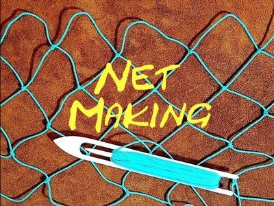 Net Making - Fishing Net - How To Make Your Own Fishing Net
