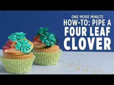 One More Minute: How to Pipe Four-Leaf Icing Clovers