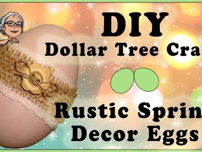 DIY Dollar Tree Crafts Rustic Spring Decor Eggs FIXED 2018
