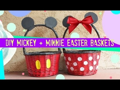 DIY Mickey and Minnie Easter Baskets - TAYKOVER