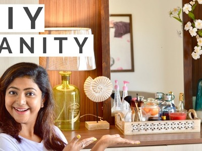 DIY Vanity. Dressing Table | Get Organized with me | Organizing Tips and tricks !!
