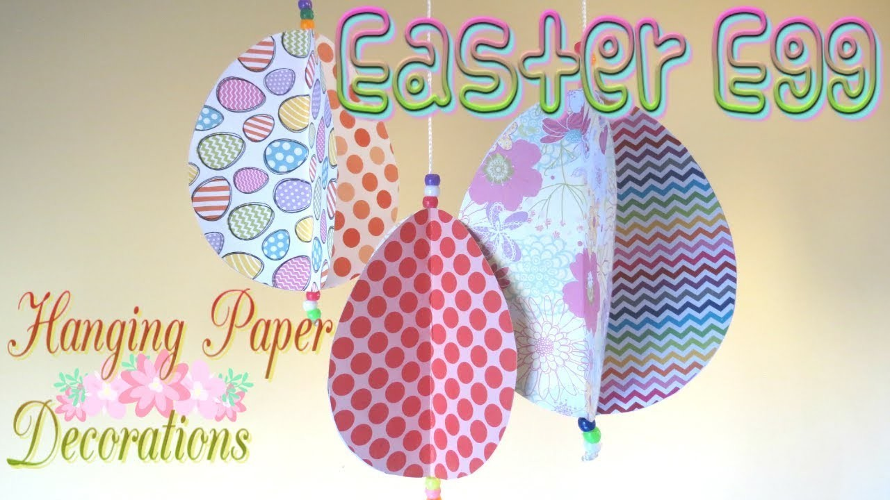 Easter Egg Hanging Paper Decorations Easy Diy Crafts