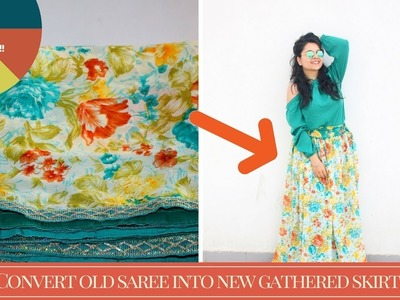 Easy DIY Gathered Skirt in 5 Minutes!! Convert Old Saree Into New Gathered Skirt(transformation)