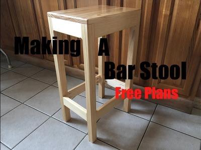 Making A Bar Stool | Simple | Free Plans | DIY