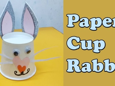 Paper Cup Rabbit Making | Homemade Crafts | Crafts Making for Kids | Hobbies | Arts and Crafts