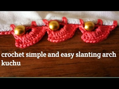 Crochet simple and easy slanting arch kuchu with beads