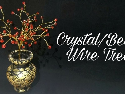 Crystal.Bead Wire Tree (DIY)