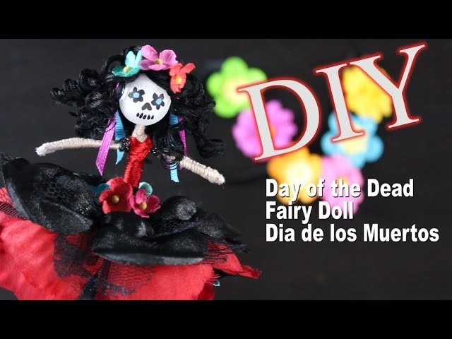 Day of the Dead Fairy Doll DIY