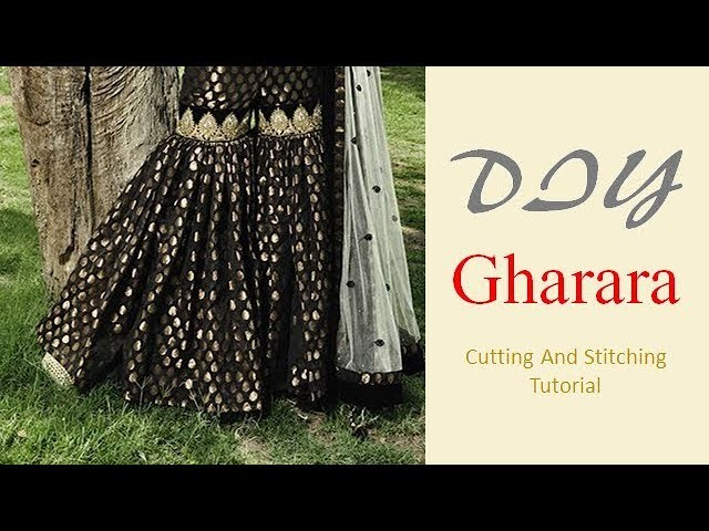 DIY Gharara Cutting And Stitching  Full Tutorial