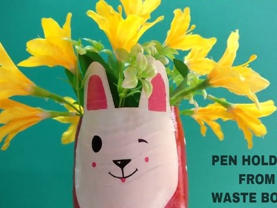 DIY   HOW TO MAKE PEN STAND FROM WASTE BOTTLE   EASY CRAFTS
