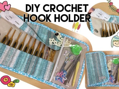 DIY sewing fabric crochet hook holder tutorial