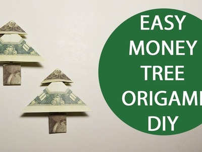 Easy Money Tree Origami 1 Dollar Tutorial DIY Folded No glue