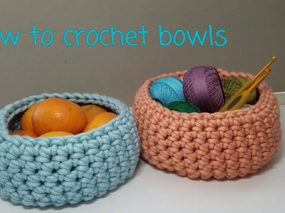 How to crochet bowls