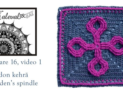 Kalevala CAL crochet square 16, Maiden's spindle,  video 1, rounds 1-5