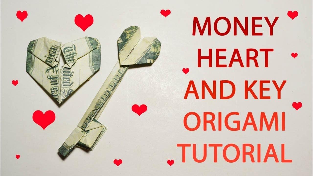 Money Heart and Key Origami Dollar Tutorial DIY Folded