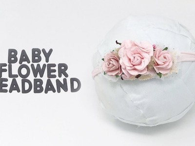 DIY Baby Flower Headband